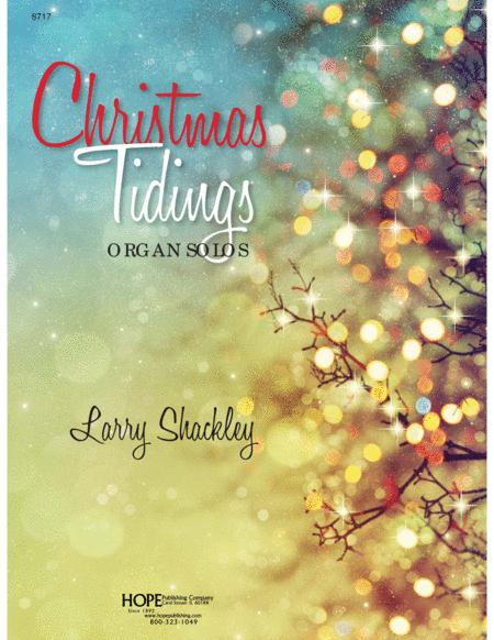 Christmas Tidings: Settings for Organ