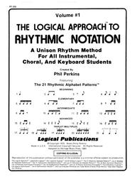 Logical Approach to Rhythmic Notation Vol 1