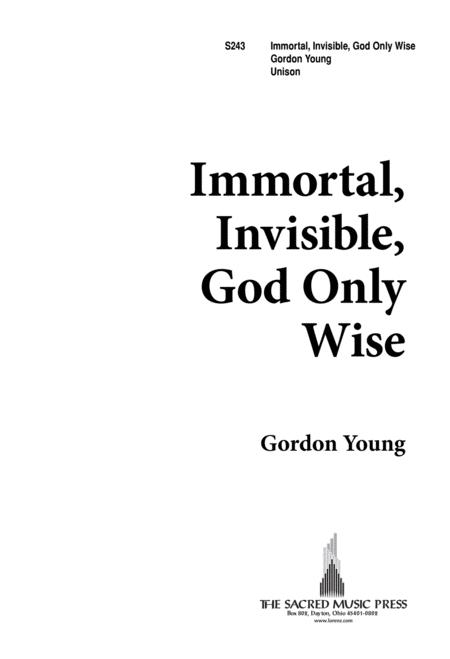 Immortal, Invisible God, Only Wise