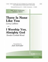 There Is None Like You/I Worship You, Almighty God