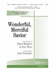 Wonderful, Merciful Savior