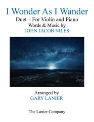 I WONDER AS I WANDER (Duet – Violin and Piano/Score with Violin Part)