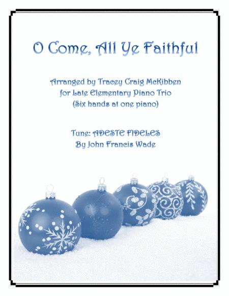O Come, All Ye Faithful (Easy Piano Trio - 1 piano 6 hands)