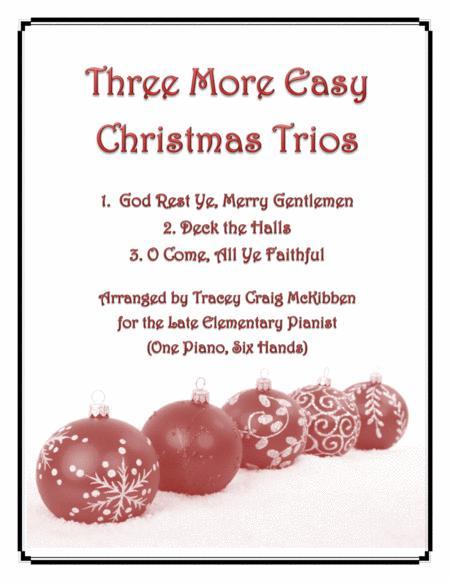 Three More Easy Christmas Trios (1 Piano, 6 Hands)