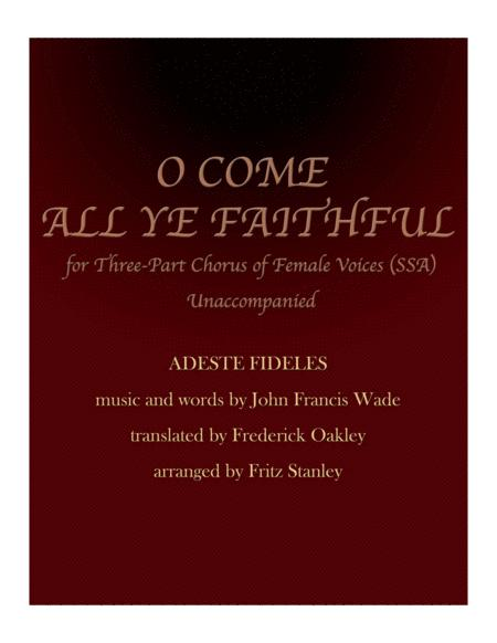 O Come All Ye Faithful - SSA A Cappella