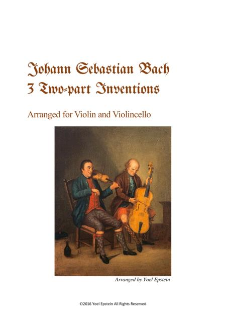 Three 2-part Inventions by Bach, arranged for violin and cello