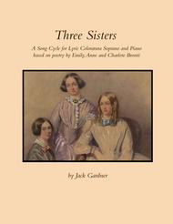 Three Sisters - A Song Cycle for Lyric Coloratura Soprano