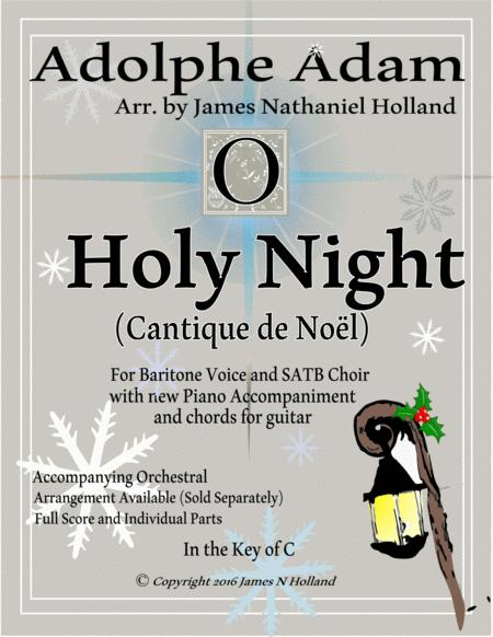 O Holy Night (Cantique de Noel) Adolphe Adam for Baritone and SATB Chorus