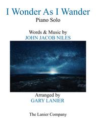 I WONDER AS I WANDER (Piano Solo arranged by Gary Lanier)