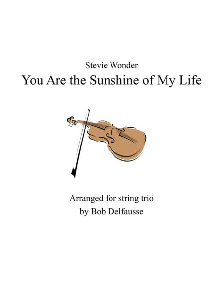 You Are The Sunshine of My Life, for string trio