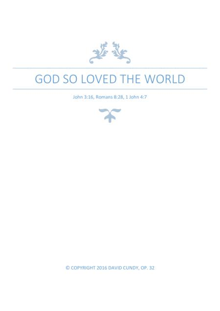 God so loved the world, Op. 32