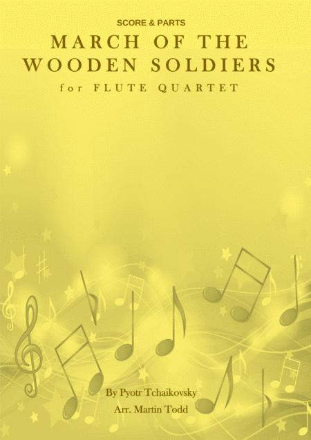 March of the Wooden Soldiers for Flute Quartet