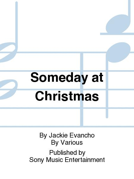 Jackie Evancho Someday At Christmas.Someday At Christmas Sheet Music By Jackie Evancho Sheet