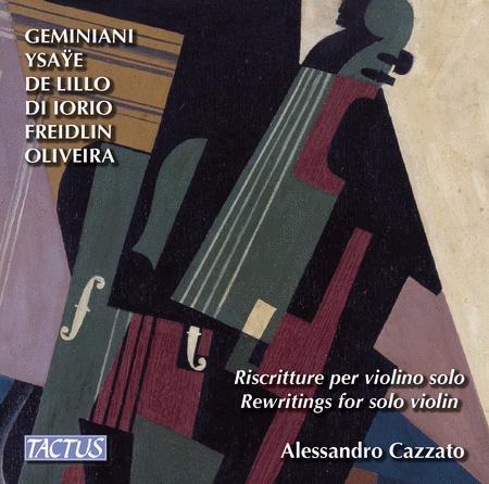 Alessandro Cazzato: Rewritings for Solo Violin