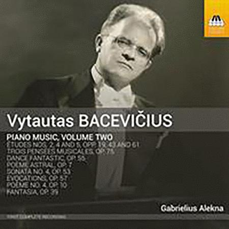 Vytautas Baceviciuss: Complete Piano Music, Vol. 2