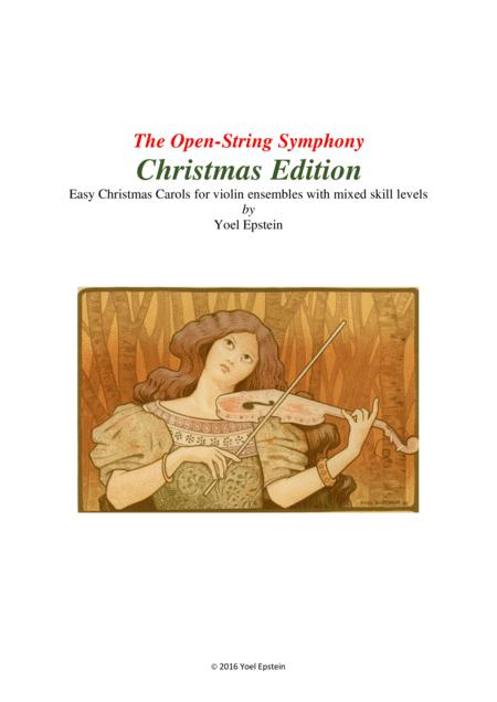 Open-string Symphony Christmas Edition: Holiday songs for mixed level violin ensemble