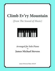 Climb Ev'ry Mountain (from the Sound of Music)