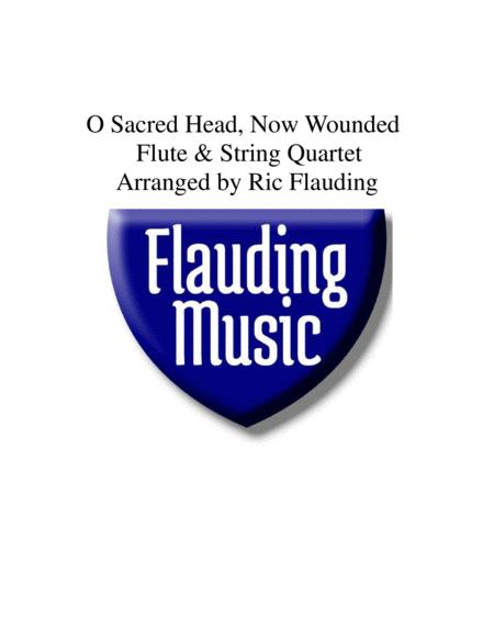 O Sacred Head, Now Wounded (Flute & String Quartet)