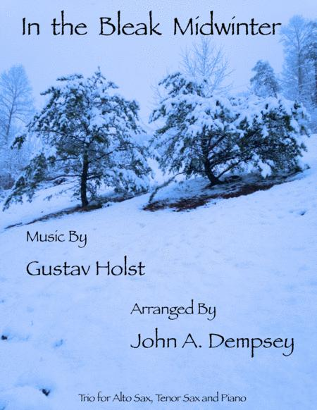 In the Bleak Midwinter (Trio for Alto Sax, Tenor Sax and Piano)