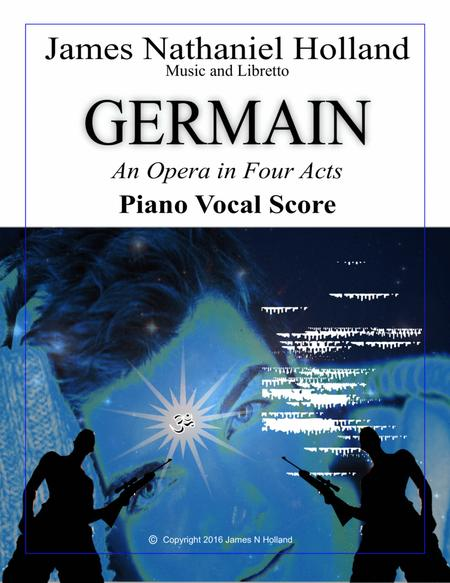 Germain, An Opera in Four Acts, Vocal Score