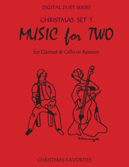 Christmas Duets for Clarinet and Cello or Clarinet & Bassoon - Set 1 - Music for Two