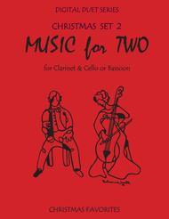 Christmas Duets for Clarinet and Cello or Clarinet and Bassoon - Set 2 - Music for Two