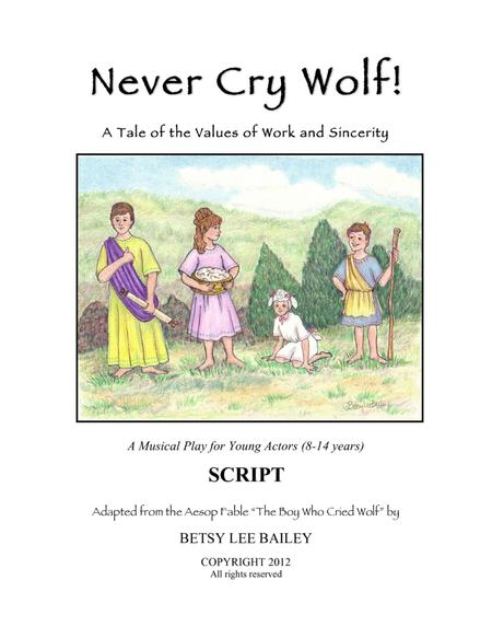 Never Cry Wolf Director's Script - Children's Musical
