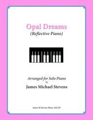 Opal Dreams (Reflective Piano)