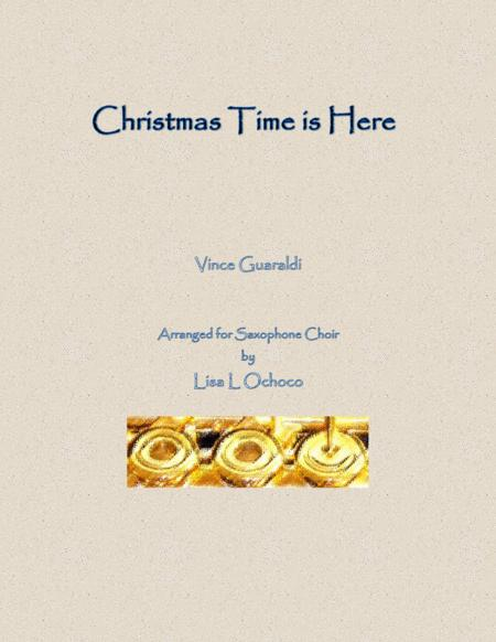 Christmas Time Is Here for Saxophone Choir