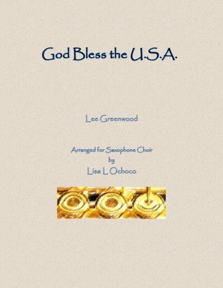 God Bless The U.S.A. for Saxophone Choir