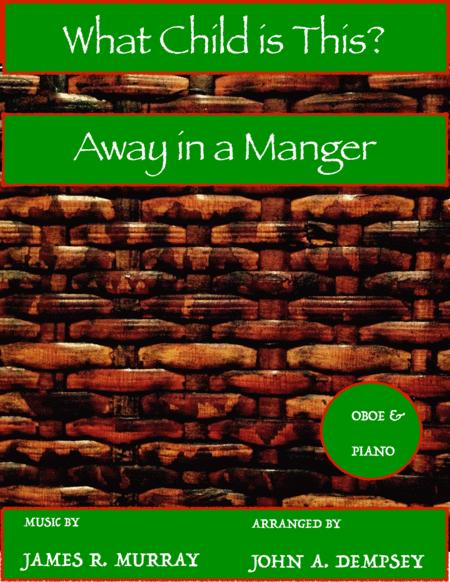 What Child is This / Away in a Manger (Oboe and Piano Duet)
