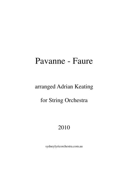 Faure - Pavane - String Chamber Orchestra - intermediate to professional ensemble