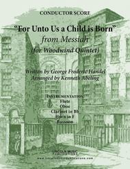 Handel - For Unto Us a Child is Born from Messiah (for Woodwind Quintet)