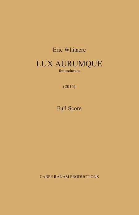 Lux Aurumque - Full Orchestra