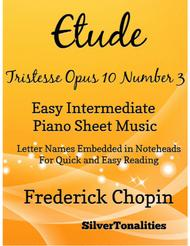 Etude Tristesse Opus 10 Number 3 Easy Intermediate Piano Sheet Music