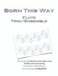Born This Way - Flute Trio/Ensemble