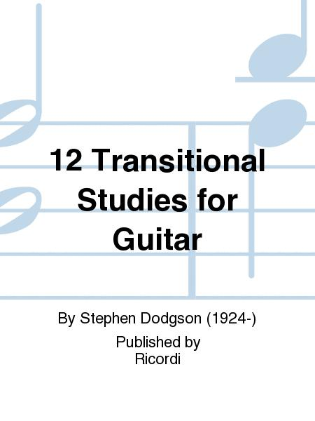 12 Transitional Studies for Guitar