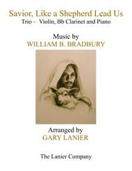 SAVIOR, LIKE A SHEPHERD LEAD US (Trio – Violin, Bb Clarinet & Piano with Parts)