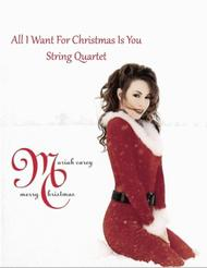 All I Want For Christmas Is You (String Quartet)