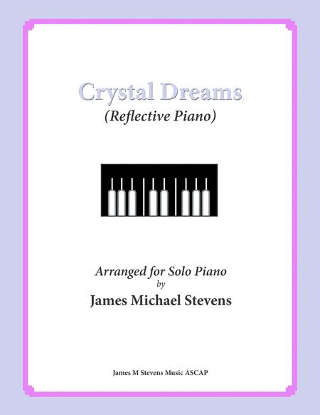 Crystal Dreams (Reflective Piano)
