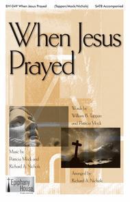 When Jesus Prayed