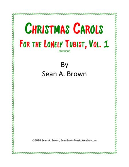 Christmas Carols for the Lonely Tubist, Vol. 1