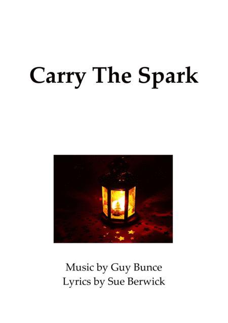 Carry The Spark