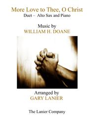 MORE LOVE TO THEE, O CHRIST (Duet – Alto Sax & Piano with Parts)