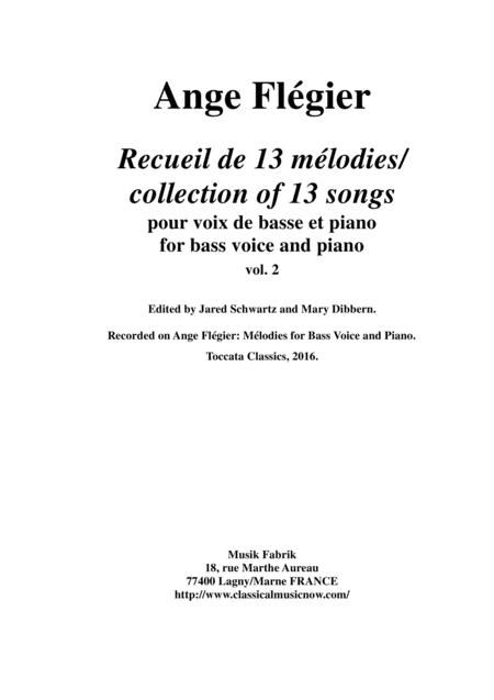 Ange Flégier: Album of 13 songs for bass voice and piano, vol. 2