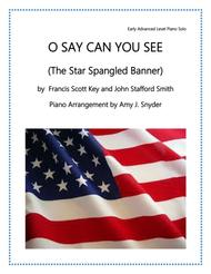 O Say Can You See (The Star Spangled Banner)
