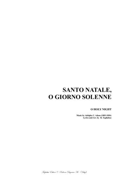 O HOLY NIGHT: Testo italiano: SANTO NATALE, O GIORNO SOLENNE