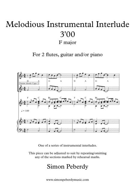 Melodious Instrumental Interlude 3'00 in F for 2 flutes, guitar and/or piano by Simon Peberdy