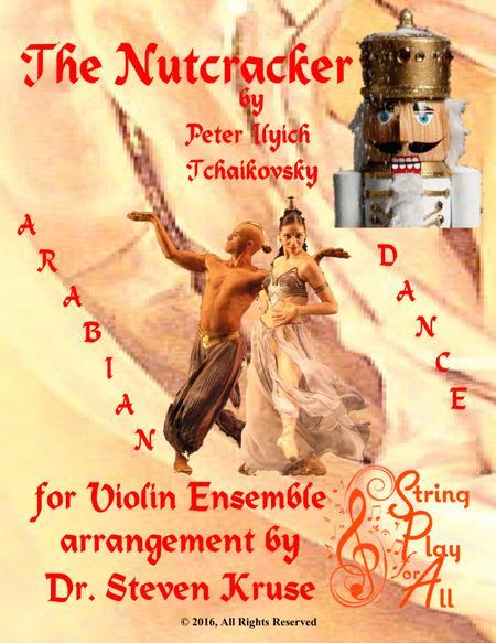 Arabian Dance from The Nutcracker for Mixed-Level Violin Ensemble