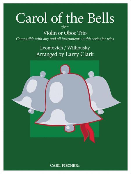 Carol of the Bells for Violin or Oboe Trio